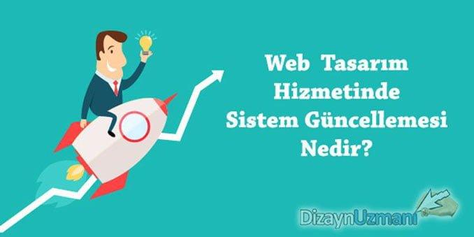 Web Tasarım da Sistem Güncellemesi Nedir?